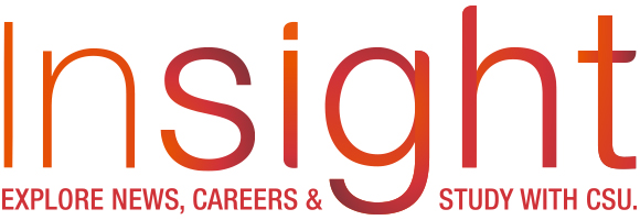 Insight. Explore news, careers and study with CSU.